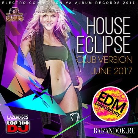 House Eclipse: Top 100 DJ (2017)