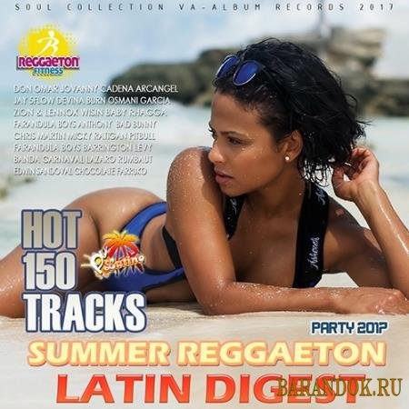 Latin Digest: Summer Reggaeton (2017)