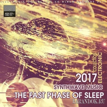 The Fast Phase Of Sleep (2017)