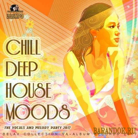Chill Deep House Moods (2017)