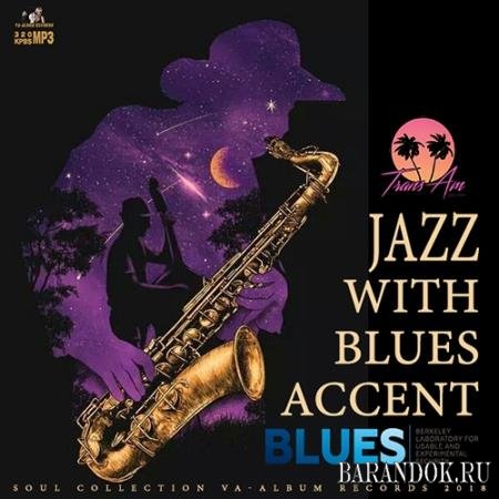 Jazz With Blues Accent (2018)