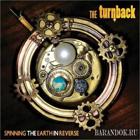 The Turnback - Spinning the Earth in Reverse (2018)