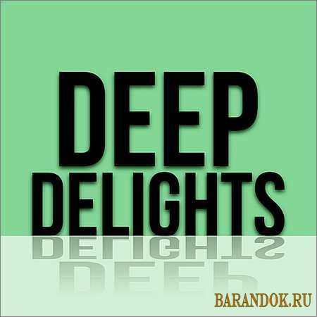 VA - Deep Delights (2018)