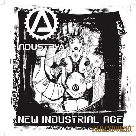 A Industrya - New Industrial Age (2018)