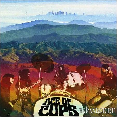 Ace of Cups - The Ace of Cups (2018)
