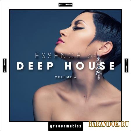 VA - Essence Of Deep House Vol.6 (2019)