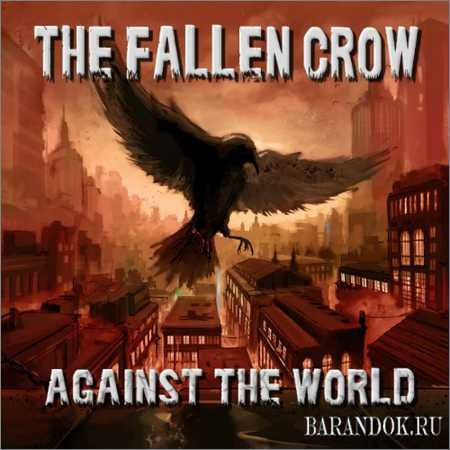 The Fallen Crow - Against The World (2018)