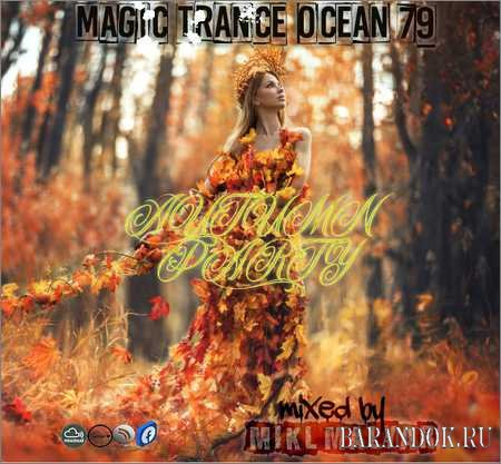 VA - MIKL MALYAR - MAGIC TRANCE OCEAN mix 79 (AUTUMN PARTY) (2018)
