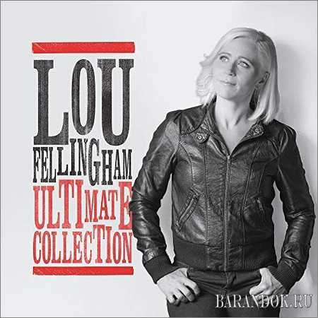 Lou Fellingham - Ultimate Collection (2018)