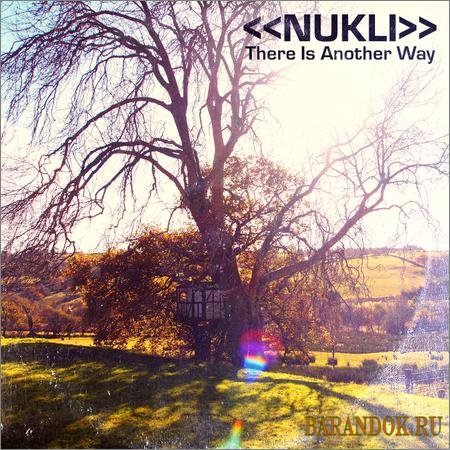 Nukli - There Is Another Way (2019)