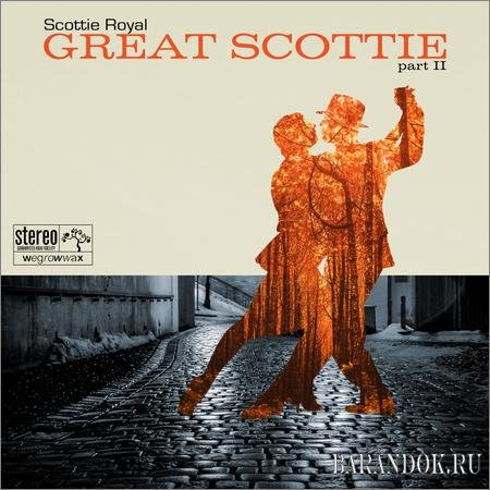 Scottie Royal - Great Scottie Pt. II (2019)